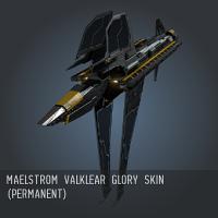 Maelstrom Valklear Glory SKIN (Permanent)